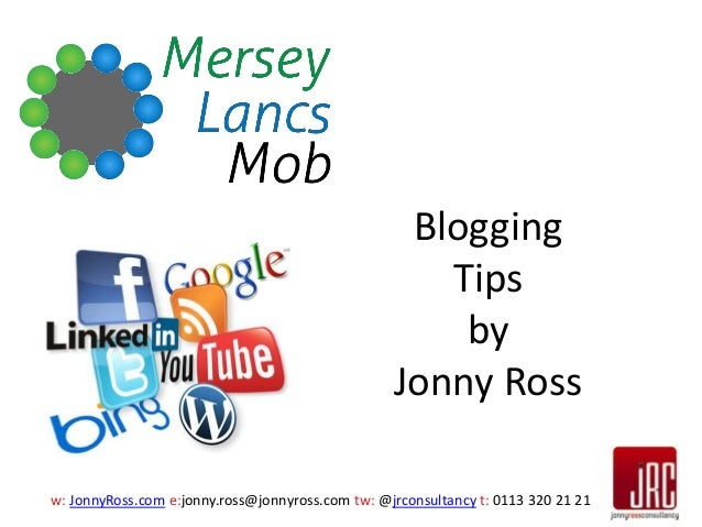 Effective and Engaging Blogging By Jonny Ross