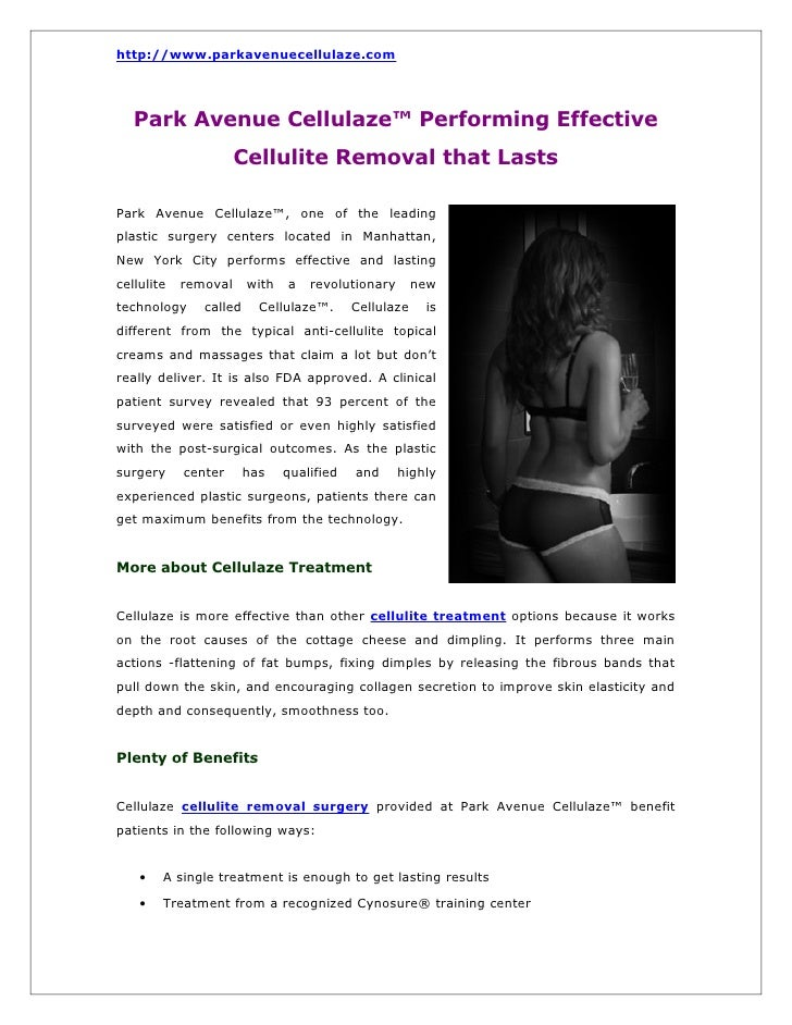 http://www.parkavenuecellulaze.com   Park Avenue Cellulaze™ Performing Effective                      Cellulite Removal th...