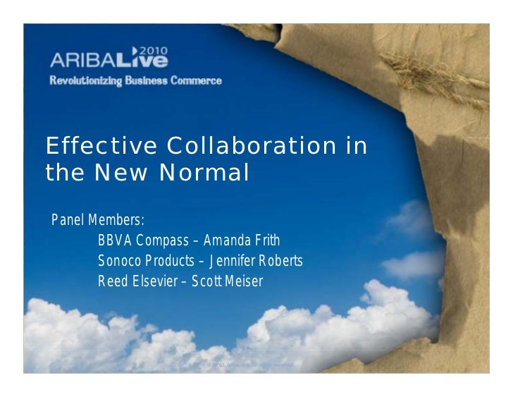 Effective Collaboration inthe New NormalPanel Members:       BBVA Compass – Amanda Frith       Sonoco Products – Jennifer ...