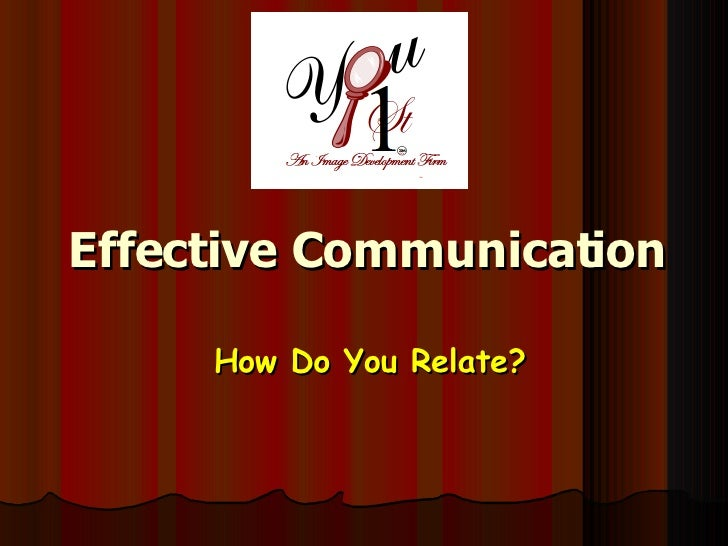 Effective Communication How Do You Relate?