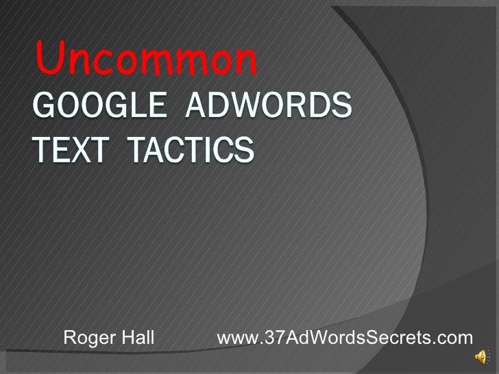 Effective Google AdWords Text Secrets