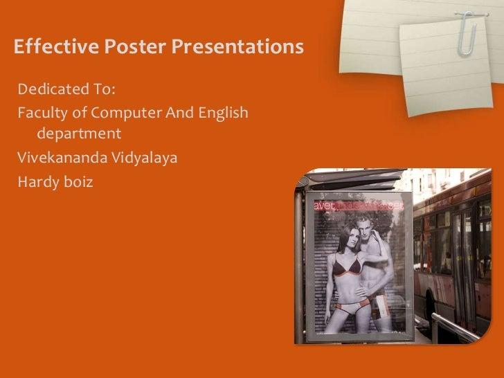 effective poster presentations Creating effective poster presentations amee guide no 40 george hess, kathryn tosney & leon liegel institution/corresponding address george r hess, associate professor.