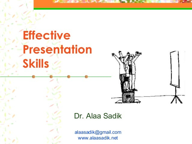 effective writing skills powerpoint presentation Please email isskills@edacuk 2010 designing effective presentations with powerpoint 2010 a presentation is your chance writing the speaker notes first.