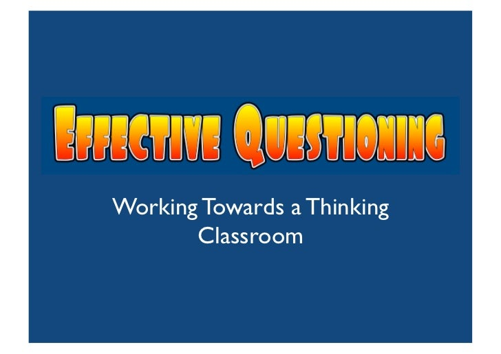 Working Towards a Thinking        Classroom