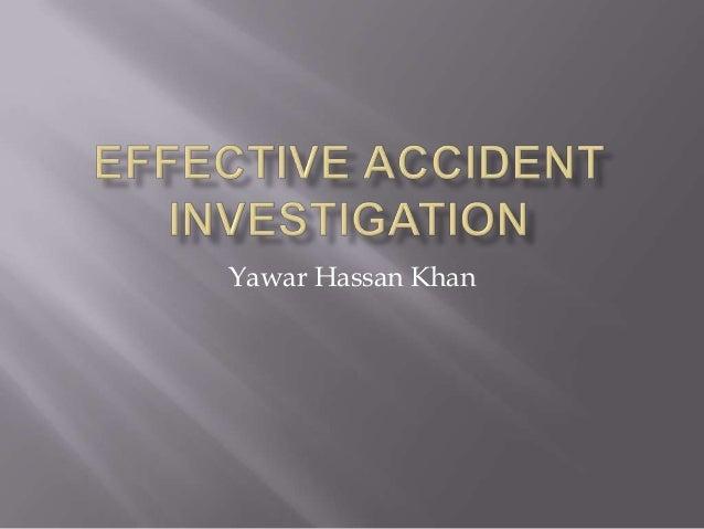 Effective accident investigation