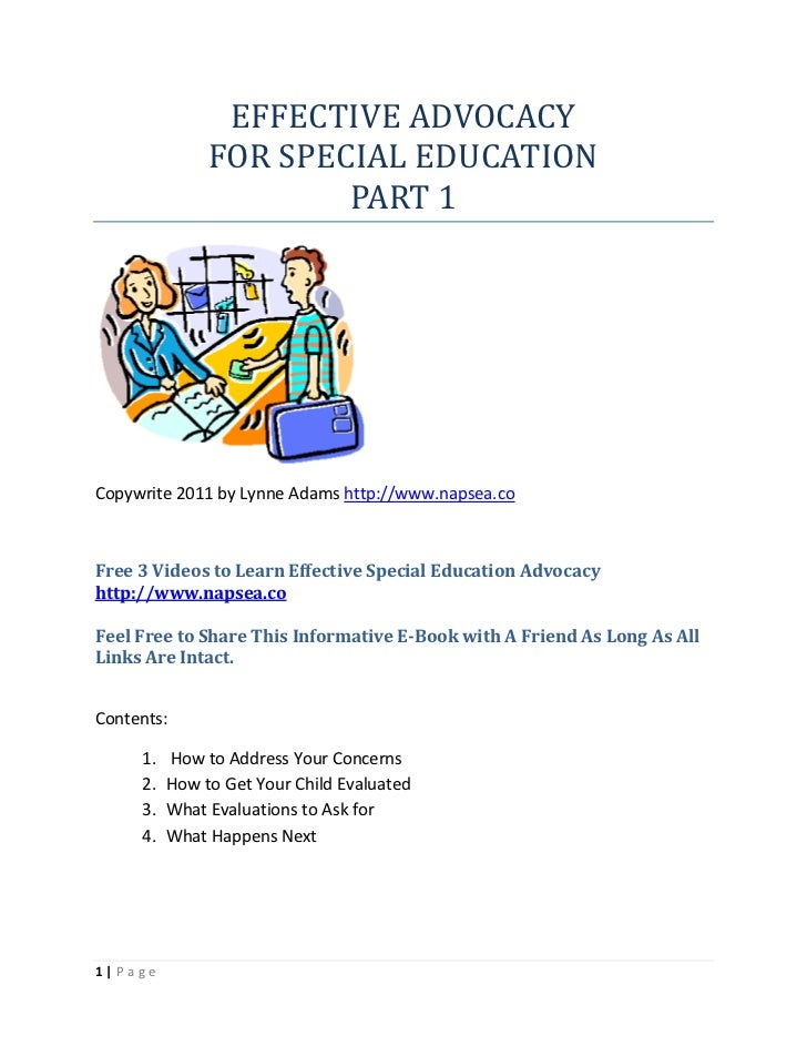 EFFECTIVE ADVOCACY               FOR SPECIAL EDUCATION                       PART 1Copywrite 2011 by Lynne Adams http://ww...