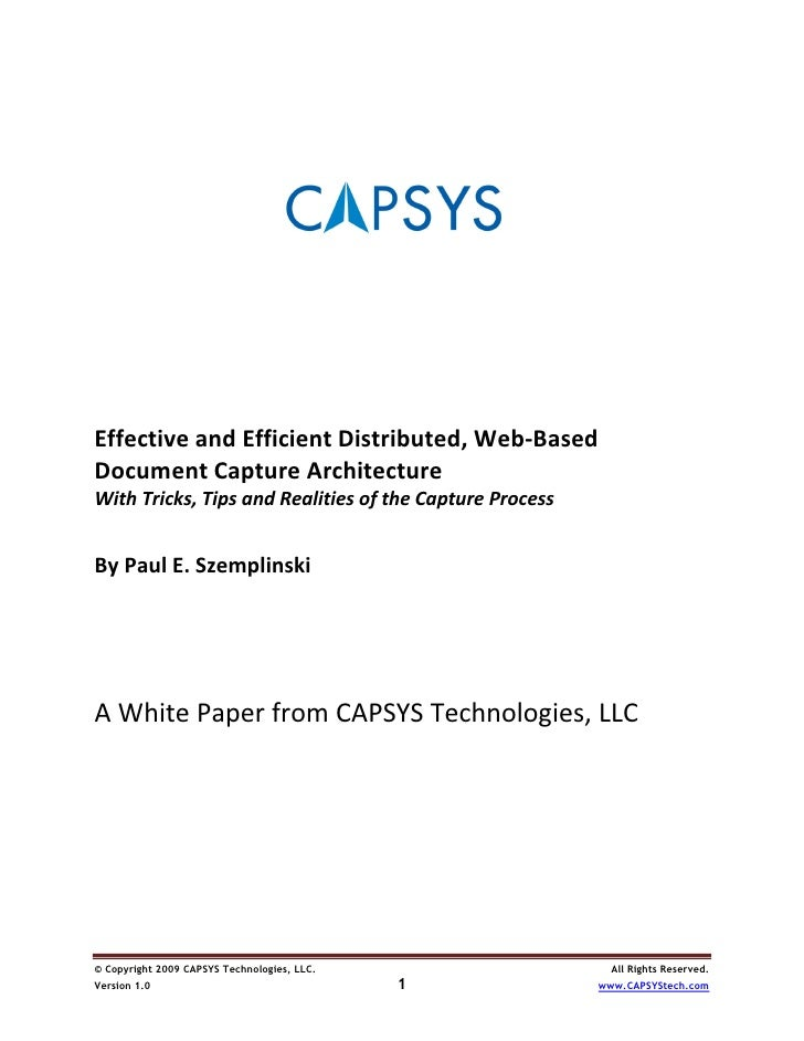 Effective and efficient distributed, web based document capture architecture