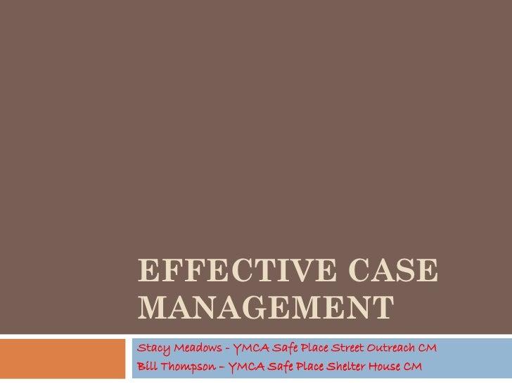 Effective Case Management