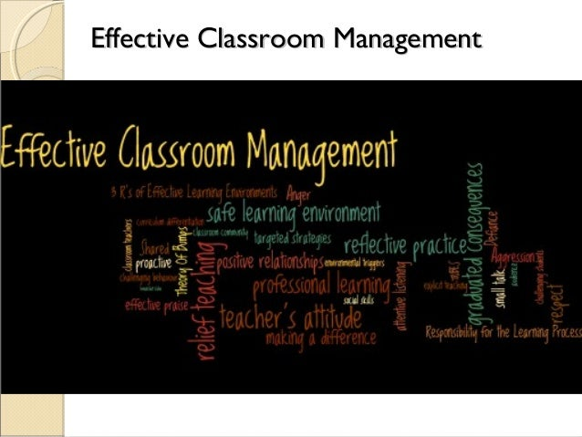 Effective Classroom Management 30 slides