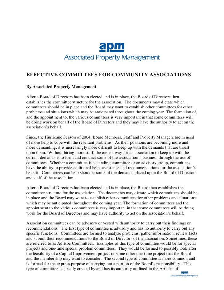 EFFECTIVE COMMITTEES FOR COMMUNITY ASSOCIATIONS  By Associated Property Management  After a Board of Directors has been el...