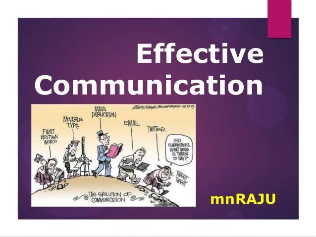 Effective Communication  mnRAJU