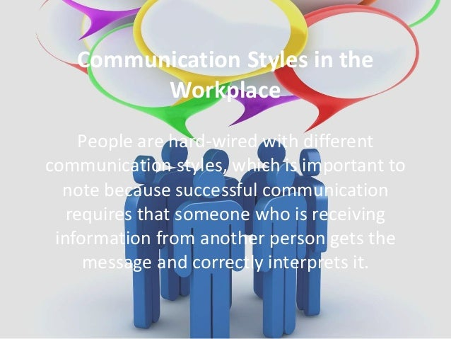 personality and communication styles in the workplace essays