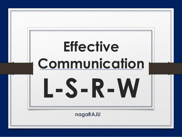 Effective Communication - LSRWVG