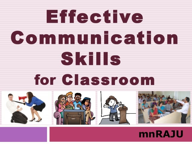 Effective Communication Skills for Classroom mnRAJU