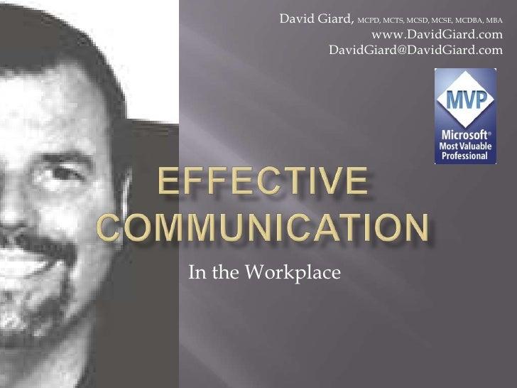 David Giard, MCPD, MCTS, MCSD, MCSE, MCDBA, MBA<br />www.DavidGiard.com<br />DavidGiard@DavidGiard.com <br />Effective Com...