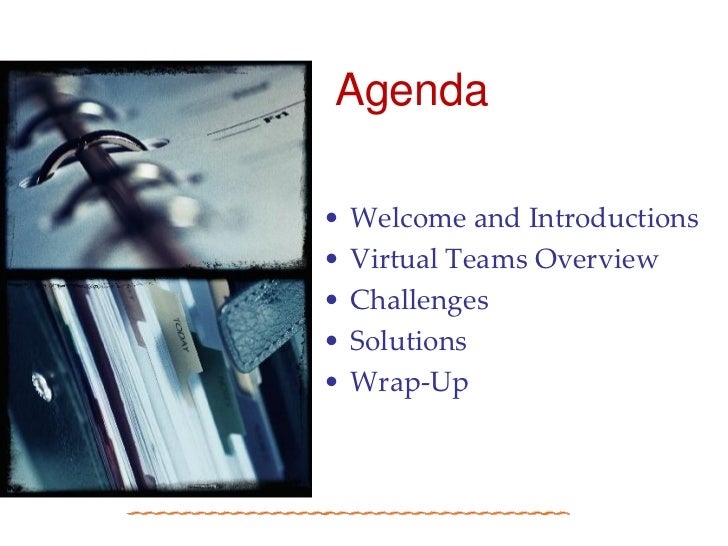 Virtual Team Meeting Virtual Teams Overview•
