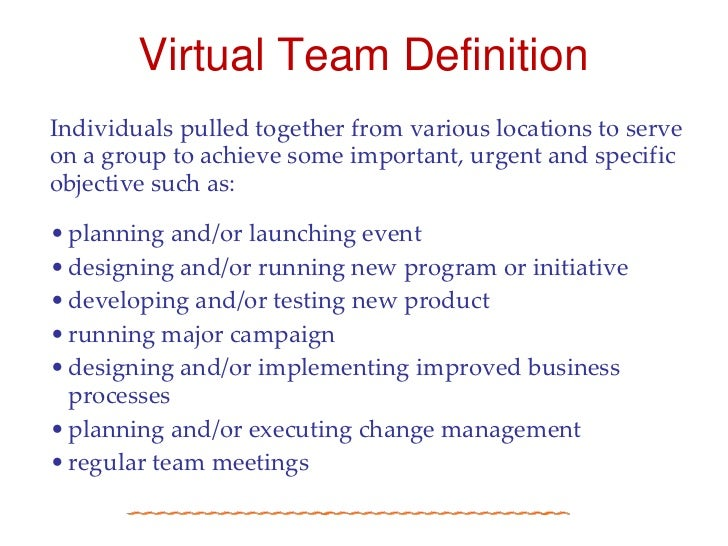 communication and the virtual team essay Ments foster interaction and open communication, and create a desirable setting for generating new critical to team success group communication skills contribute to building positive relationships between team members and promote higher achievement and productivity.