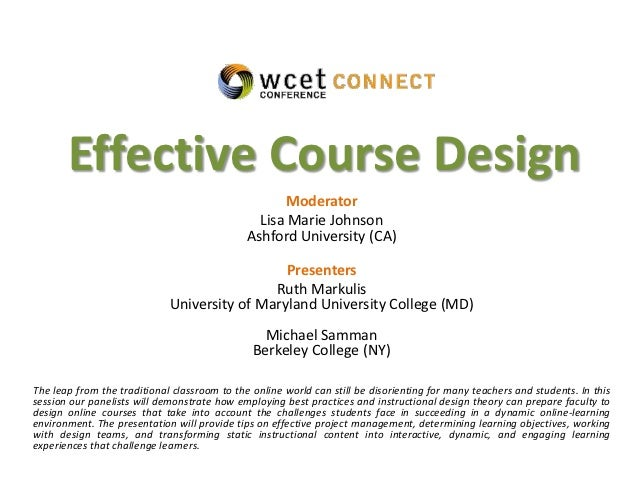 Effective Course Design                                                    Moderator                                      ...