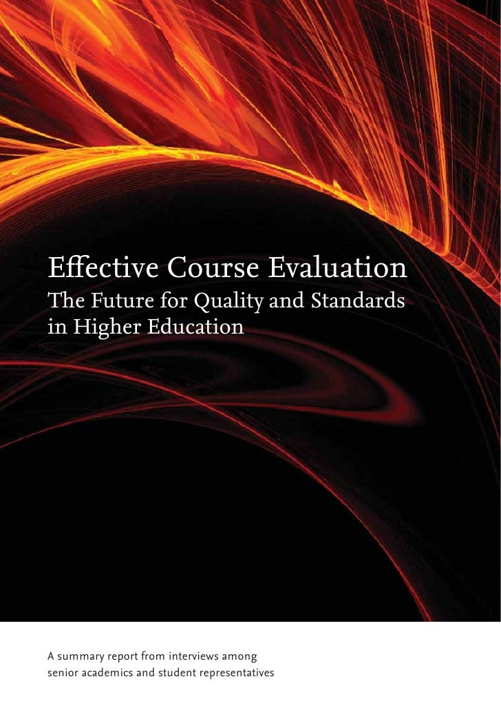 Effective course evaluation   the future for quality and standards in higher education
