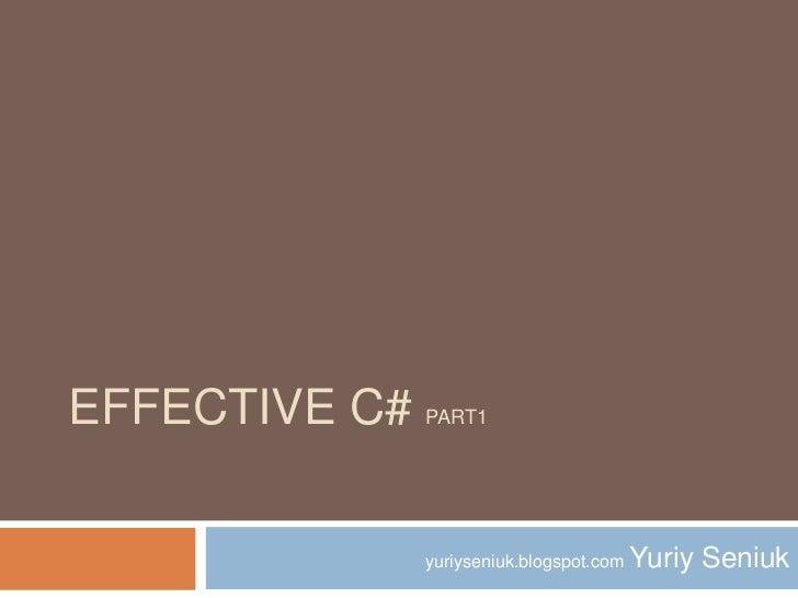Effective c# part1