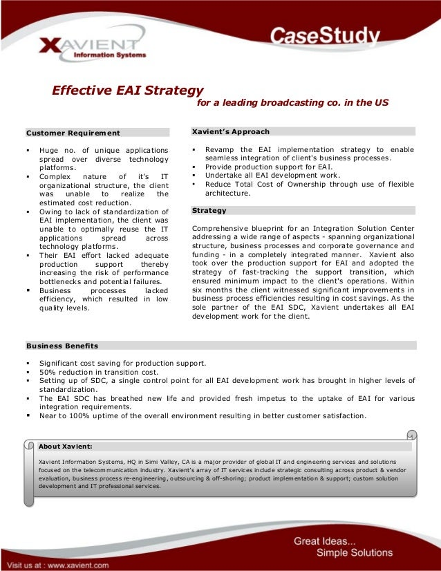 Effective EAI Strategy for a leading broadcasting co. in the US Customer Requirement  Huge no. of unique applications spr...