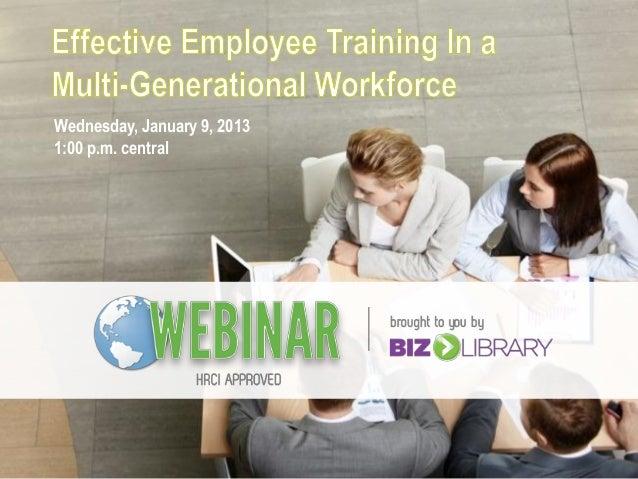 Effective Employee Training in a Multi-Generational Workforce