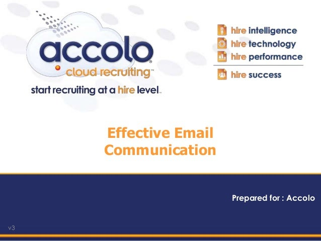 v3Prepared for : AccoloEffective EmailCommunication