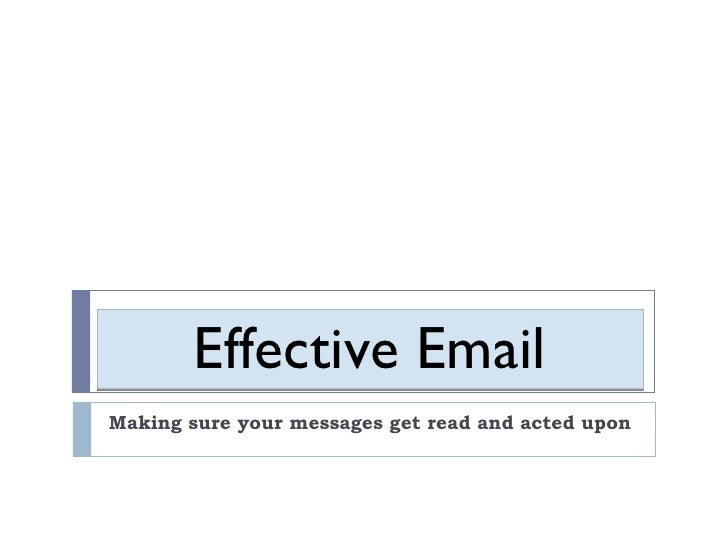 Effective Email Presentation    102109