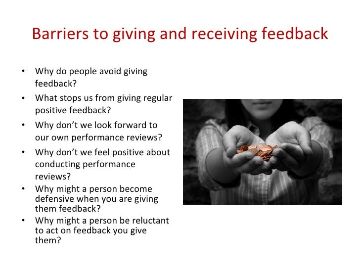 importance of giving and receiving constructive feedback The ability to give and receive constructive feedback is crucial to the success of she was talking about the importance of self giving constructive feedback.
