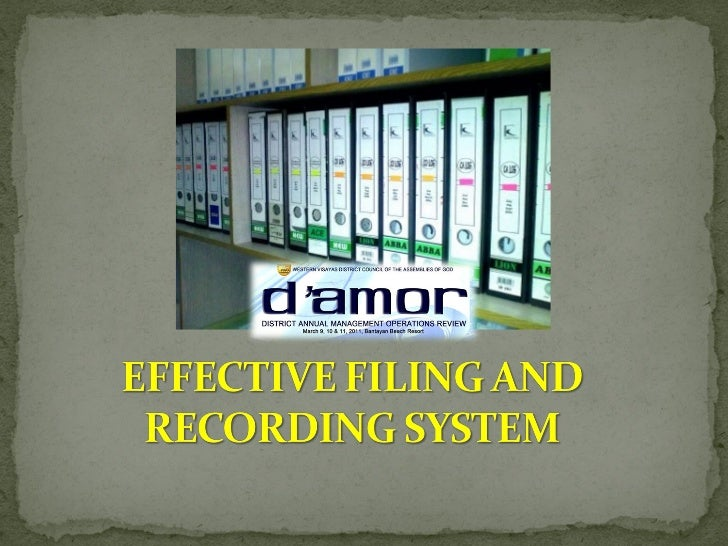 Effective filing and recording system 2