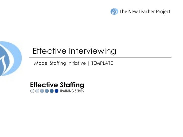 Effective Interviewing Model Staffing Initiative | TEMPLATE