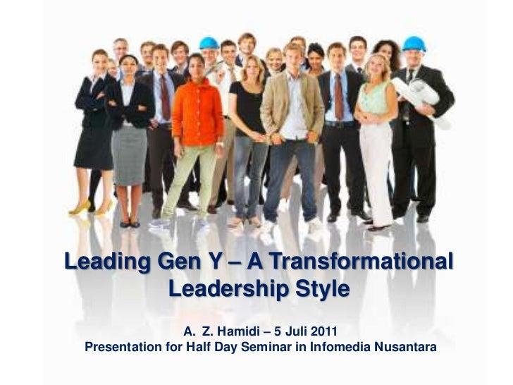 Effective leadership style for gen y people