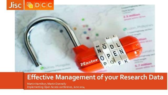 Implementing Open Access: Effective Management of Your Research Data