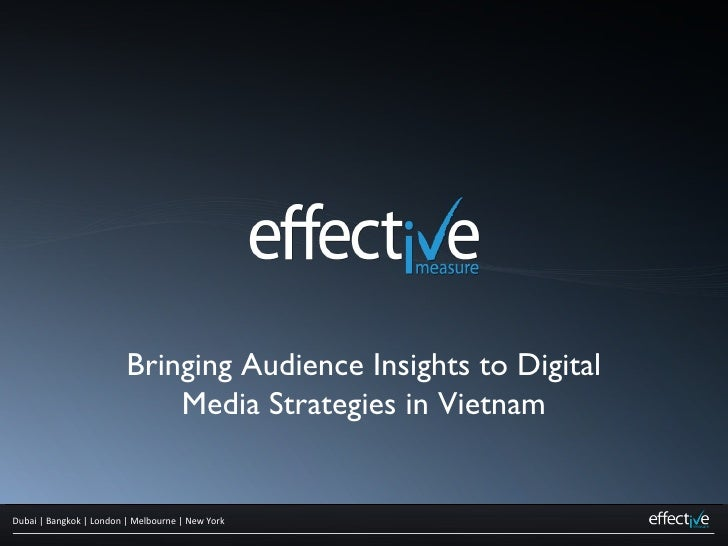 Bringing Audience Insights to Digital Media Strategies in Vietnam