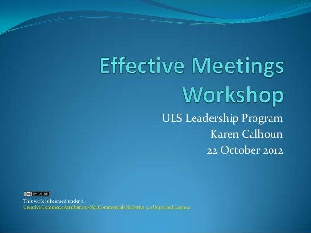 Effective Meetings Workshop: ULS Leadership program