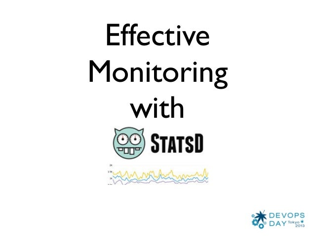 Effective monitoring with statsd - Alexis lê-quôc
