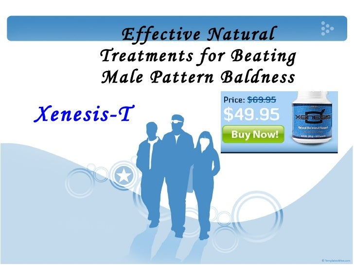 Effective Natural Treatments for Beating Male Pattern Baldness Xenesis-T