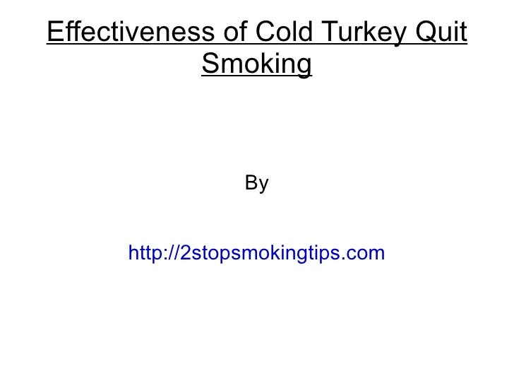 Effectiveness of cold turkey quit smoking