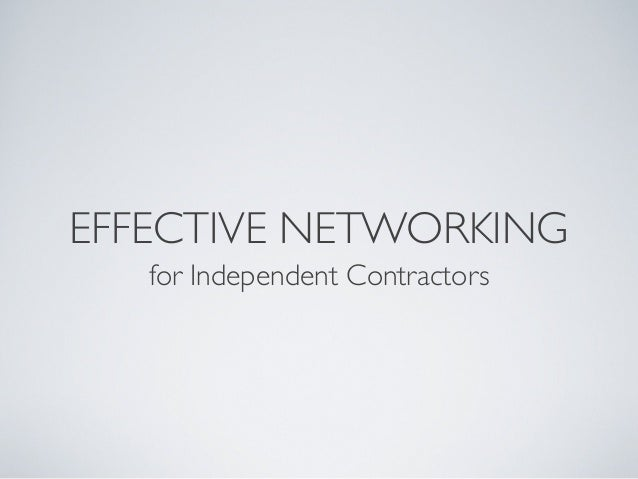 Effective Networking for Independent Contractors