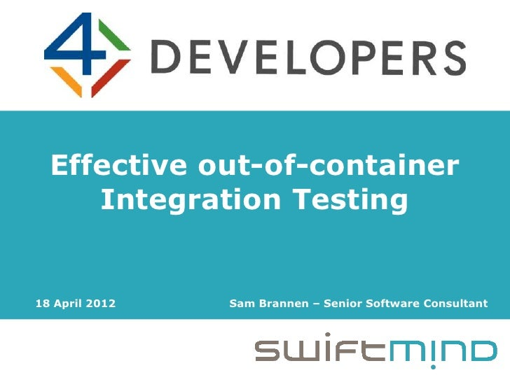 Effective out-of-container Integration Testing - 4Developers