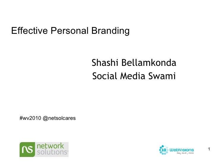 Shashi Bellamkonda Social Media Swami Effective Personal Branding #wv2010 @netsolcares