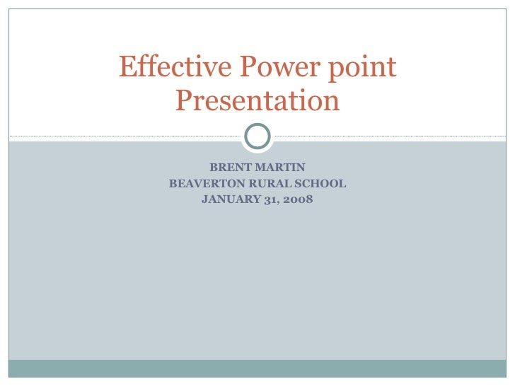 Effective Power Point Presentation