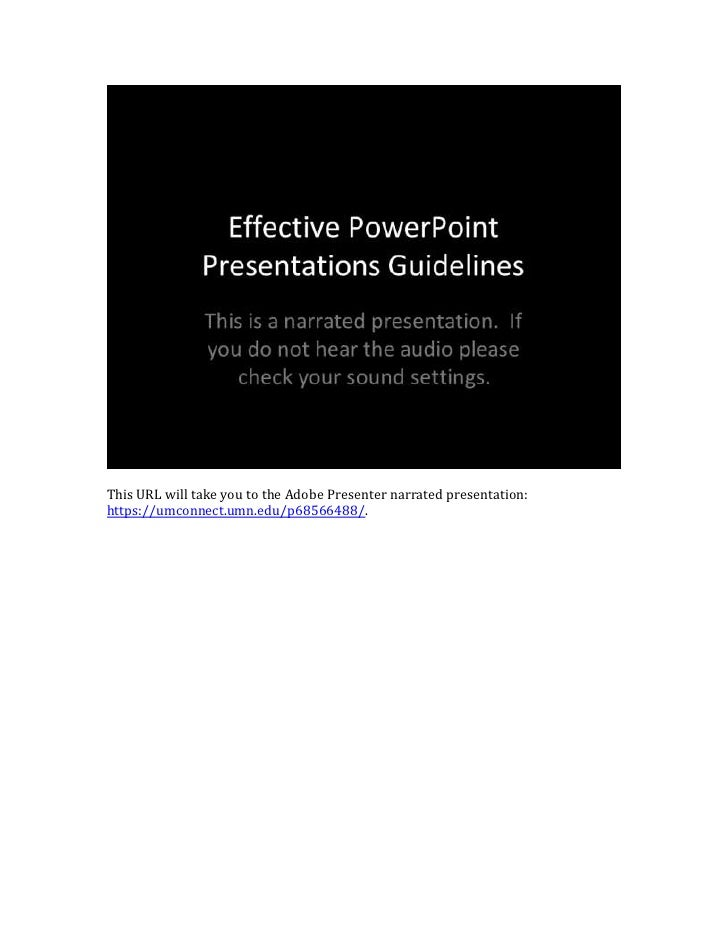 This URL will take you to the Adobe Presenter narrated presentation:https://umconnect.umn.edu/p68566488/.