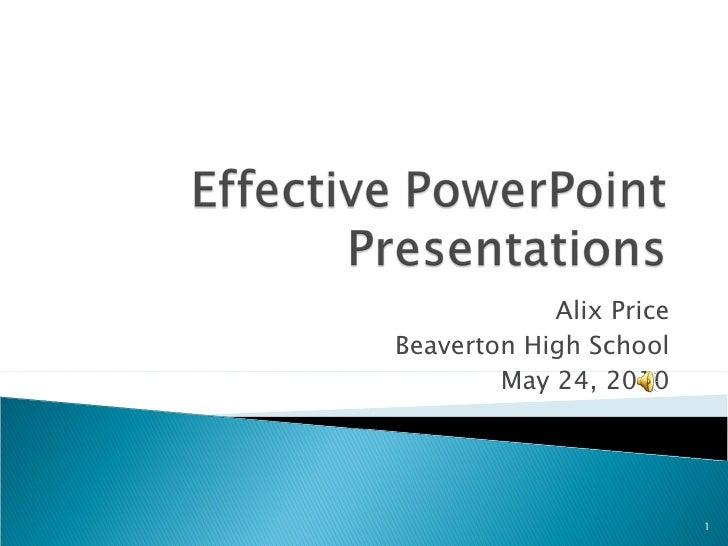 Alix Price Beaverton High School May 24, 2010