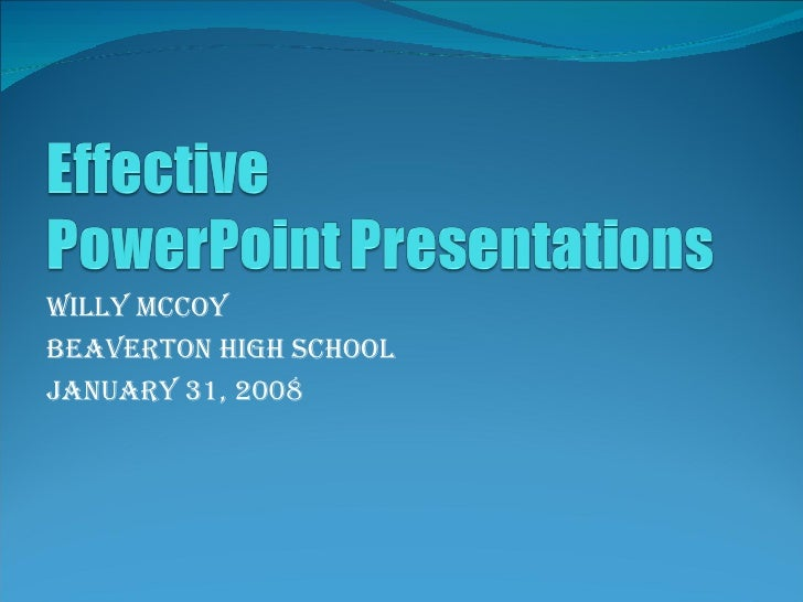Willy McCoy Beaverton High School January 31, 2008