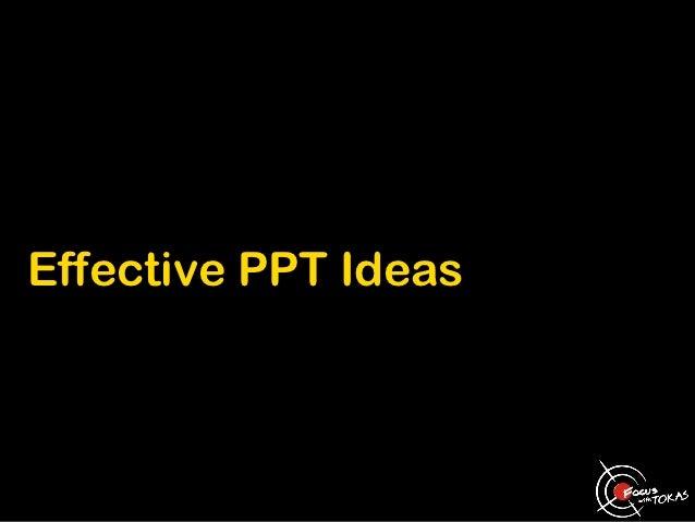 Effective PPT Ideas