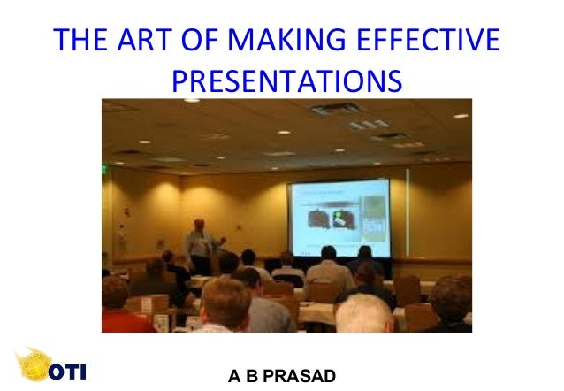 1 ©Copyright by AB. PRASAADA B PRASADINTERPERSONAL RELATIONSTHE ART OF MAKING EFFECTIVEPRESENTATIONS