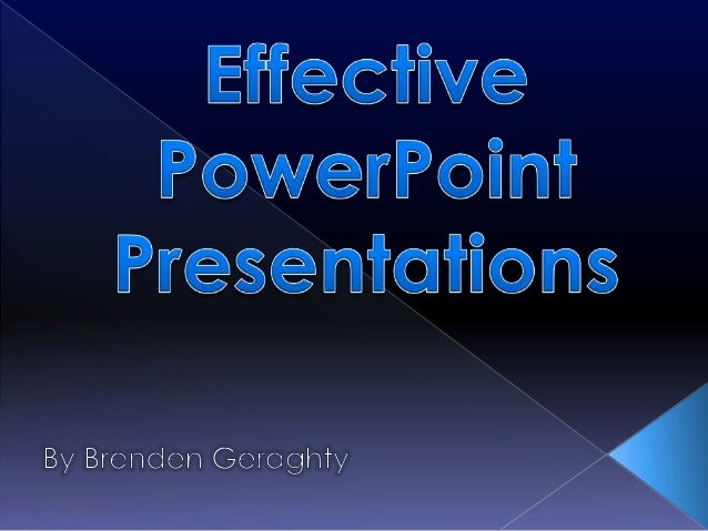   Before making a PowerPoint:  Write a script  Conduct research  Have the PP flow  from start to finish    Practice: ...