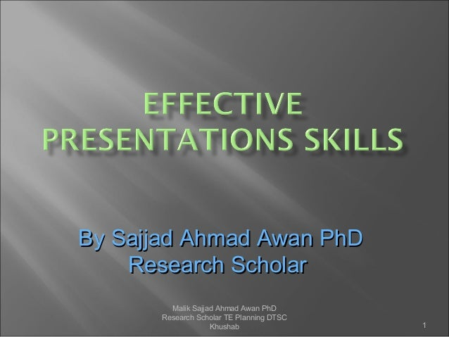 Effective presentations skills by sajjad awan