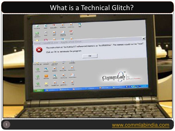 1<br /> <br />What is a Technical Glitch?<br />